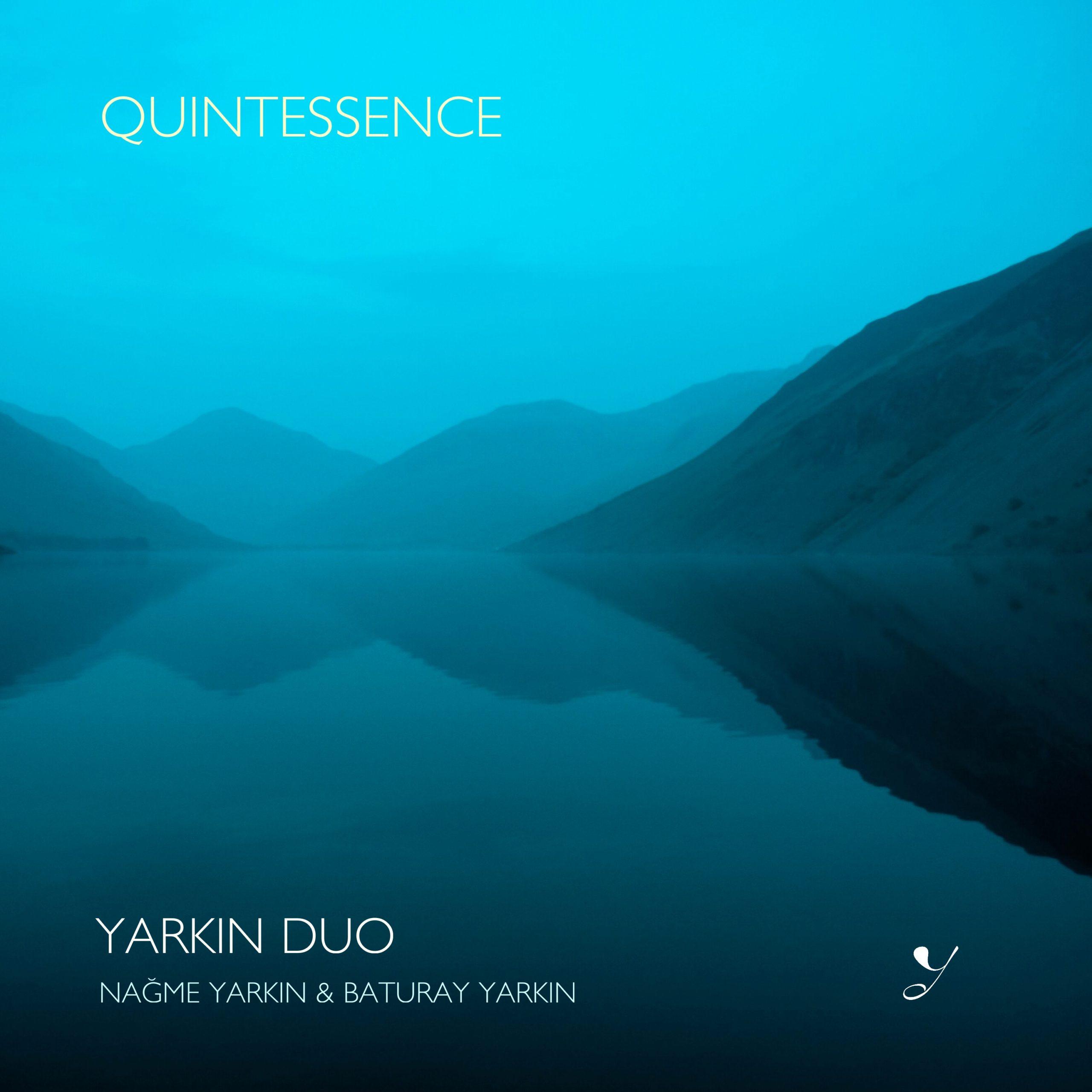 Yarkın Duo – Quintessence (2020)