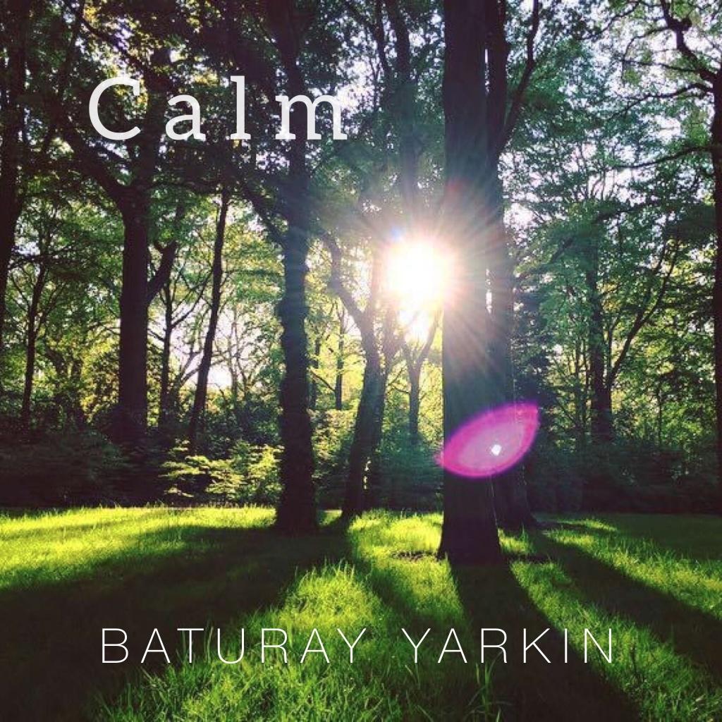 Baturay Yarkın – Calm (2021)