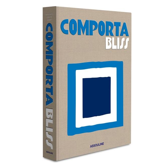 Comporta Bliss - Carlos Souza , Charlenr Shorto . Assouline