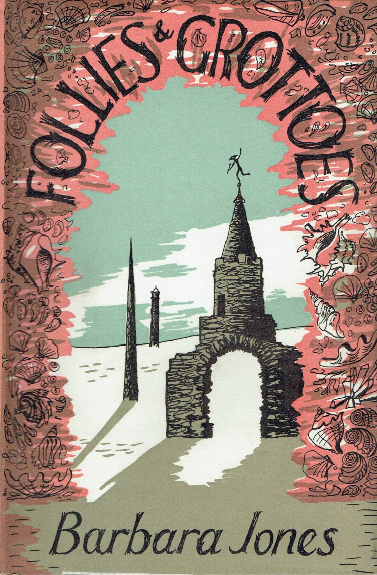 Follies and Grottoes Barbara Jones