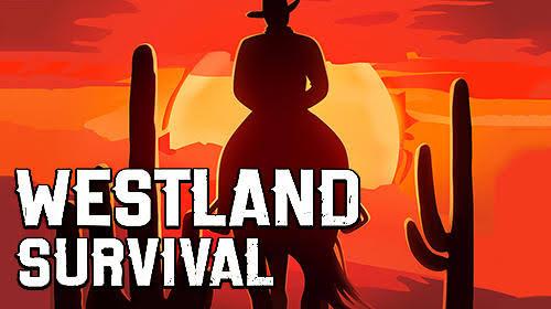 Westland Survival MOD APK