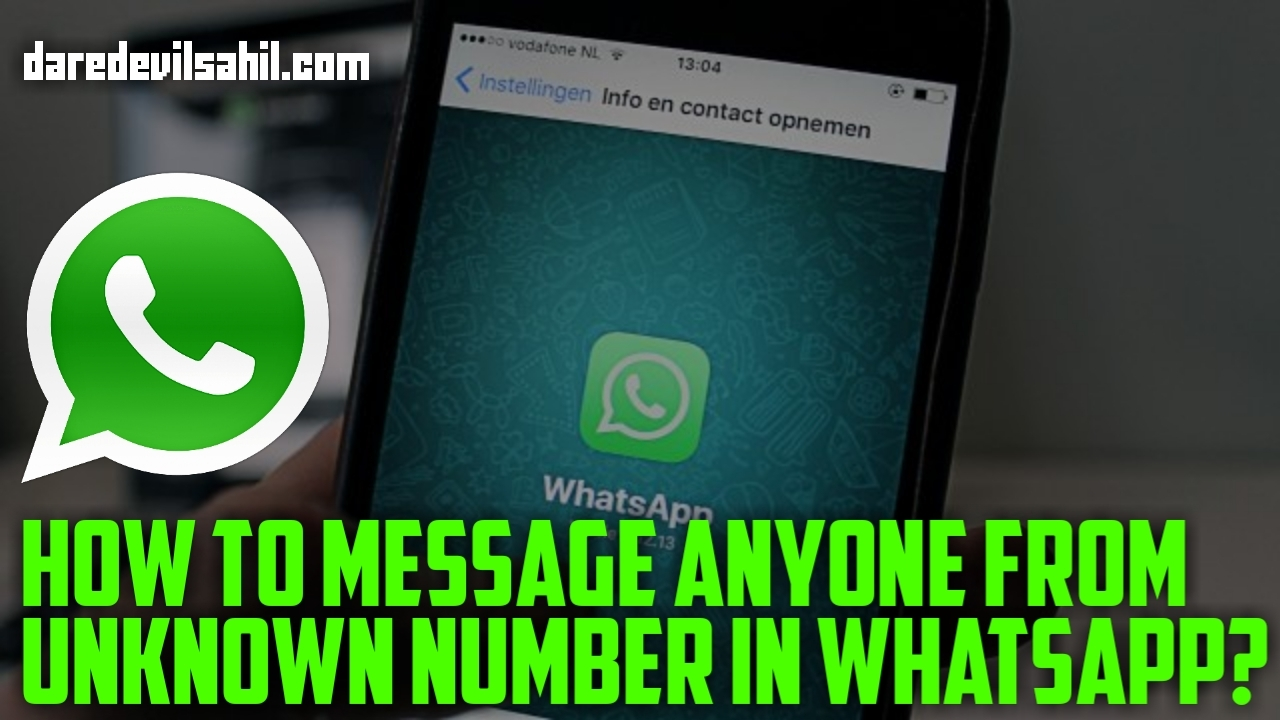 How to Message Anyone from Unknown Number in WhatsApp?