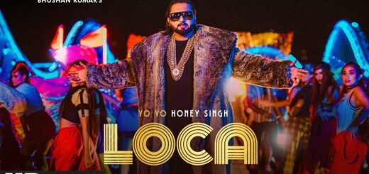 YO YO HONEY SINGH LOCA SONG LYRICS