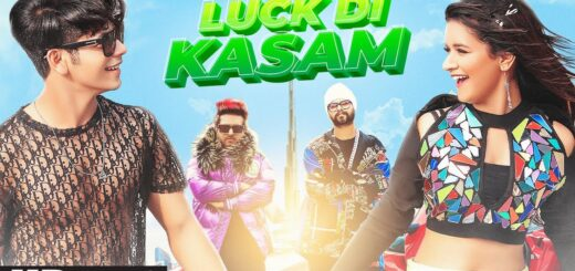 Ramji Gulati - Luck Di Kasam Song Lyrics