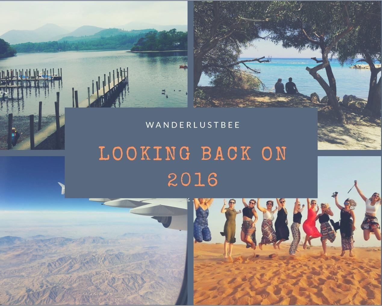 Wanderlust Bee Looking back on 2016