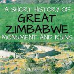 History Great Zimbabwe Monument Ruins