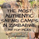 Authentic safari camps Zimbabwe Africa