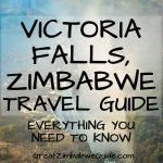Victoria Falls Zimbabwe Travel Guide