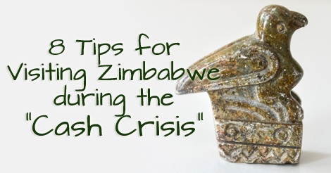 """8 tips for visitors to Zimbabwe during the """"cash crisis"""""""