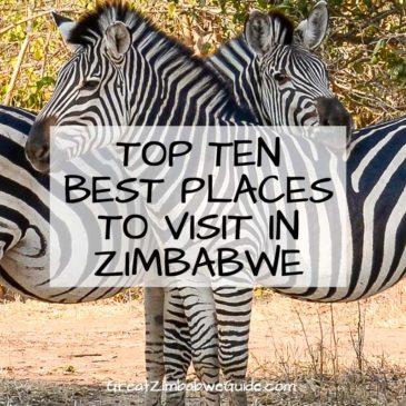 Best places to visit in Zimbabwe: top ten