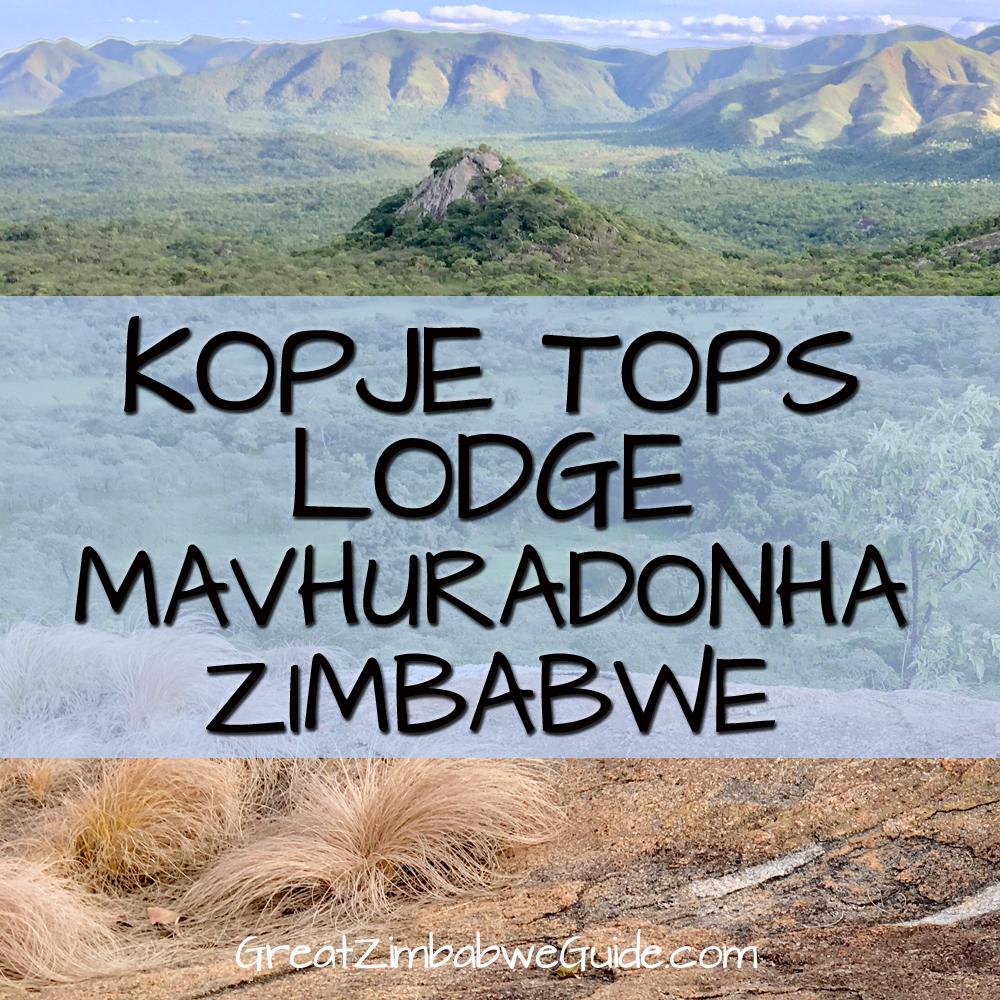 Kopje Tops Lodge Mavhuradonha Zimbabwe