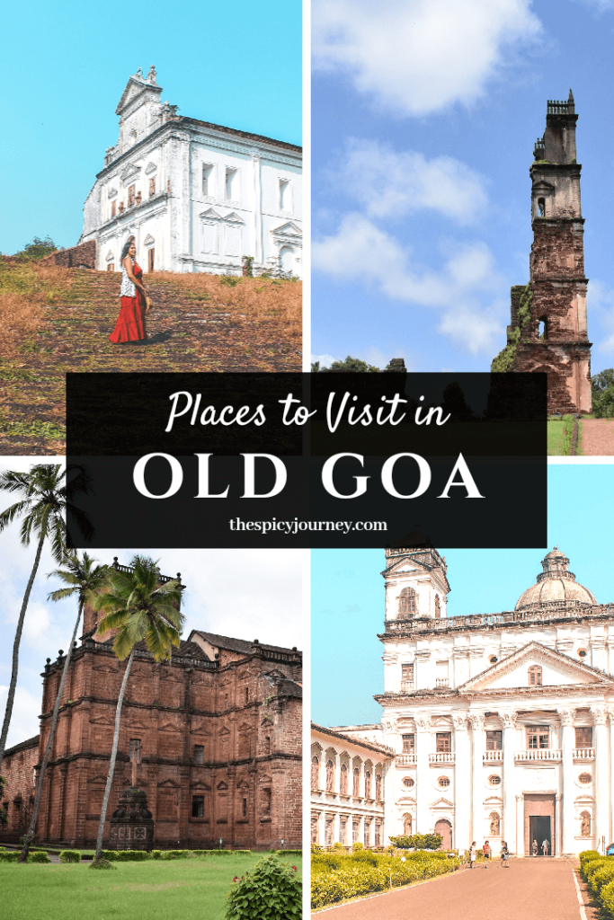 Places to visit in Old Goa - attractions pinterest graphic