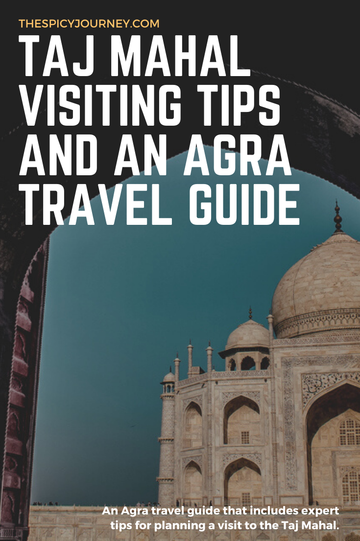 Pinterest graphic for Taj Mahal visit + Agra travel guide