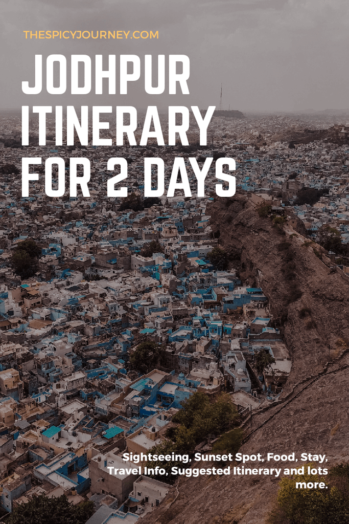 Pinterest graphic for 2 day Jodhpur itinerary - best places to visit in Jodhpur in 2 days