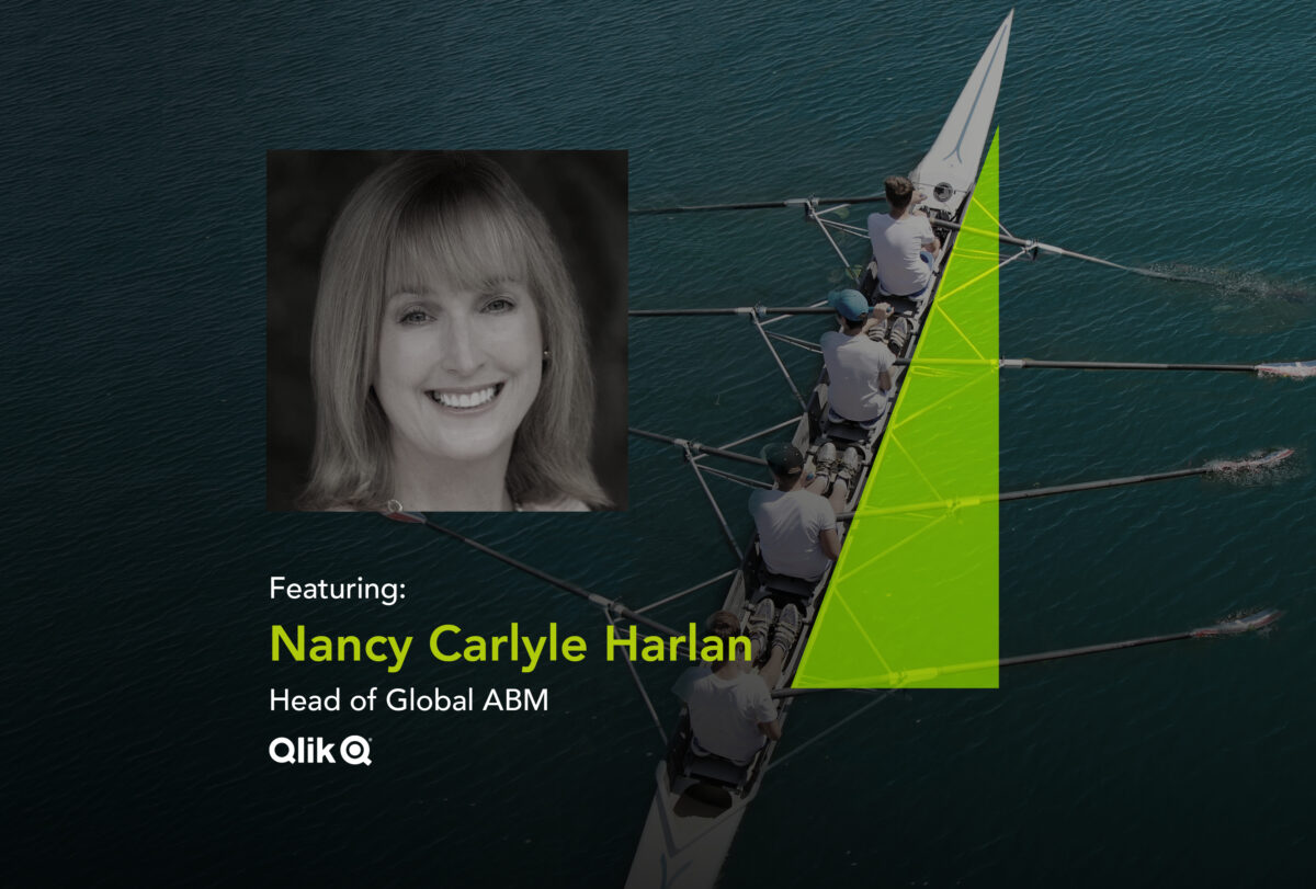 Podcast banner featuring Nancy Carlyle Harlan the Head of Global ABM at Qlik
