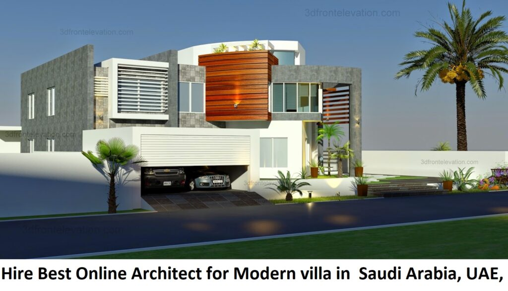 Hire Best Online / Remote Architect for Modern villa in Kuwait, Saudi Arabia, UAE, Oman, Bahrain, Qatar, Dubai, Pakistan