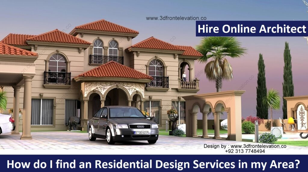 How do I find an Residential Design Services in my Area?