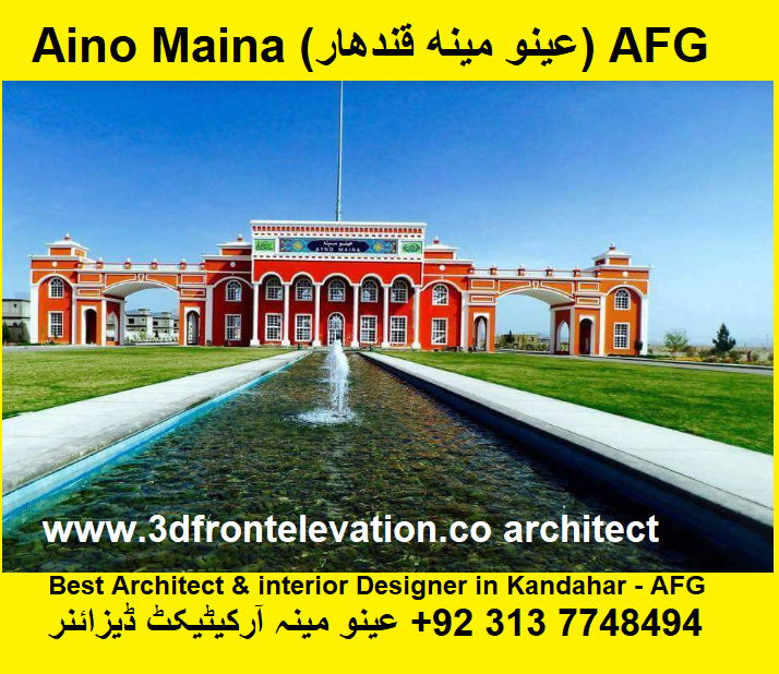 Best Architect in Afghanistan Aeino maina (عينو مينه قندهار