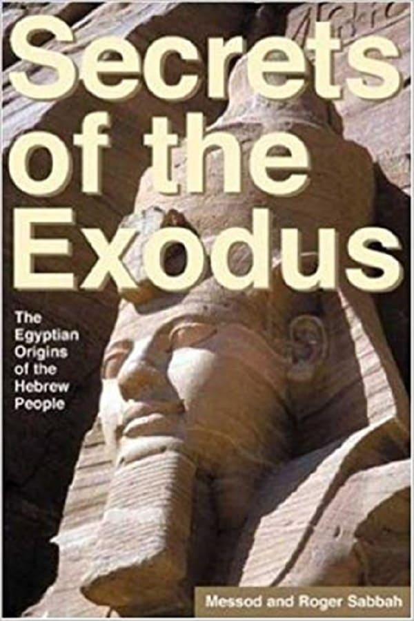 The Secrets of Exodus