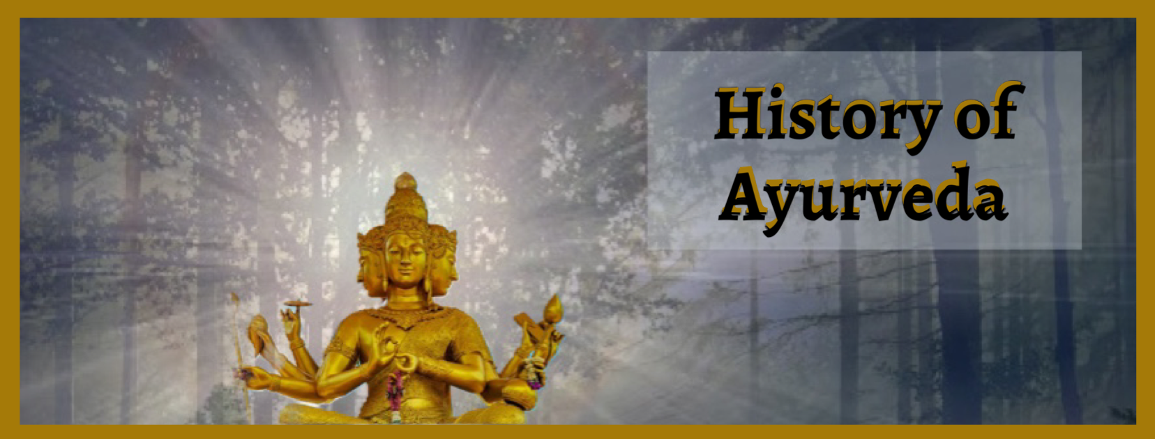 History of Ayurveda