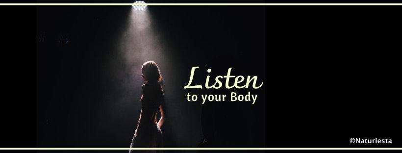 Listen to your Body| AyurvedNaturiesta