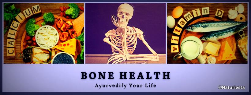 Bone Health & Ayurveda