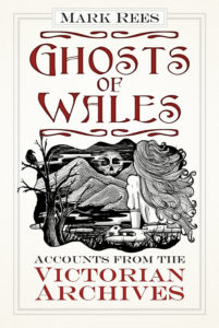 The Ghosts of Wales series will be launched this Halloween with a look at the Victorian era
