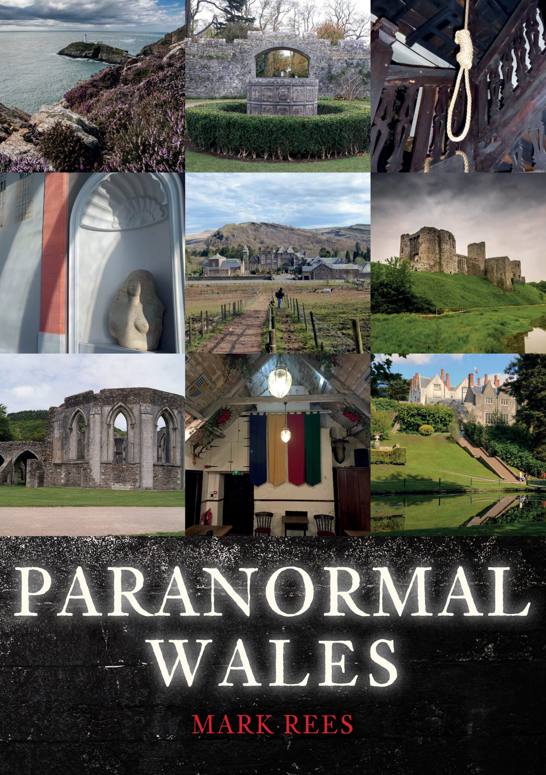 Paranormal Wales book by Mark Rees OUT NOW!
