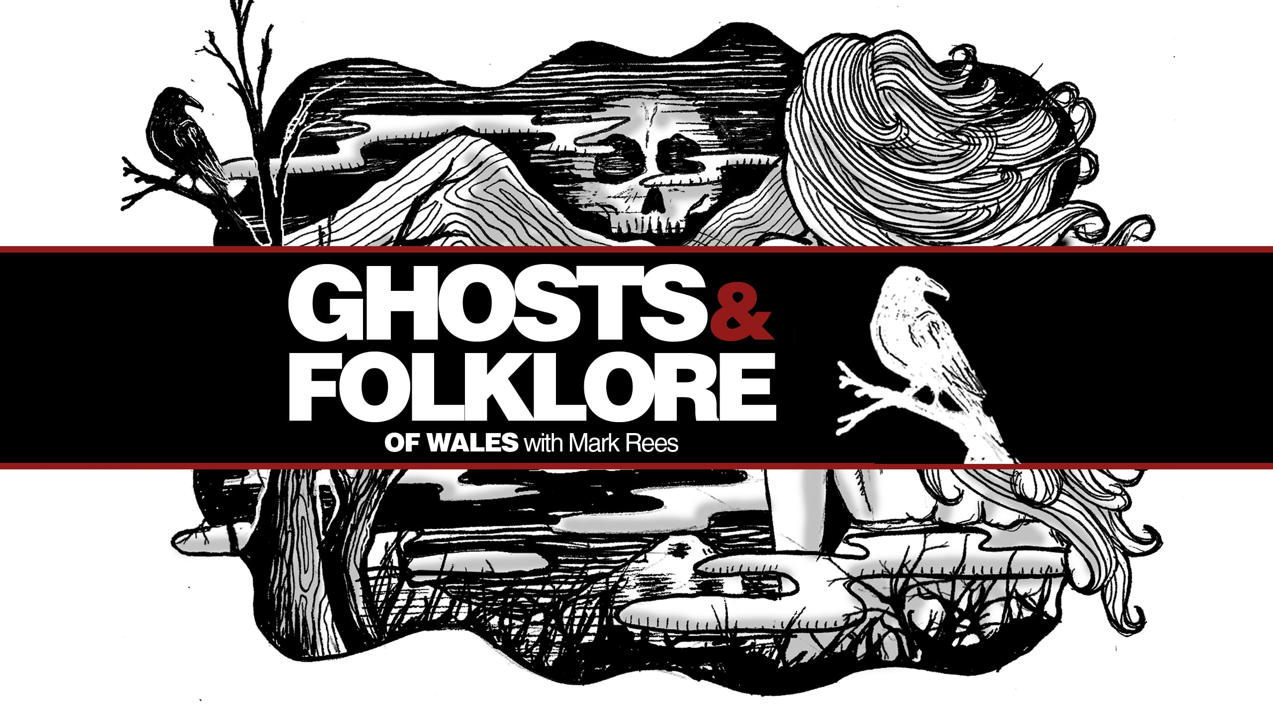GHOSTS AND FOLKLORE OF WALES with Mark Rees