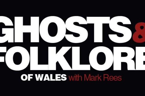 Halloween on the Ghosts & Folklore of Wales with Mark Rees podcast - celebrate the Welsh Nos Calan Gaeaf