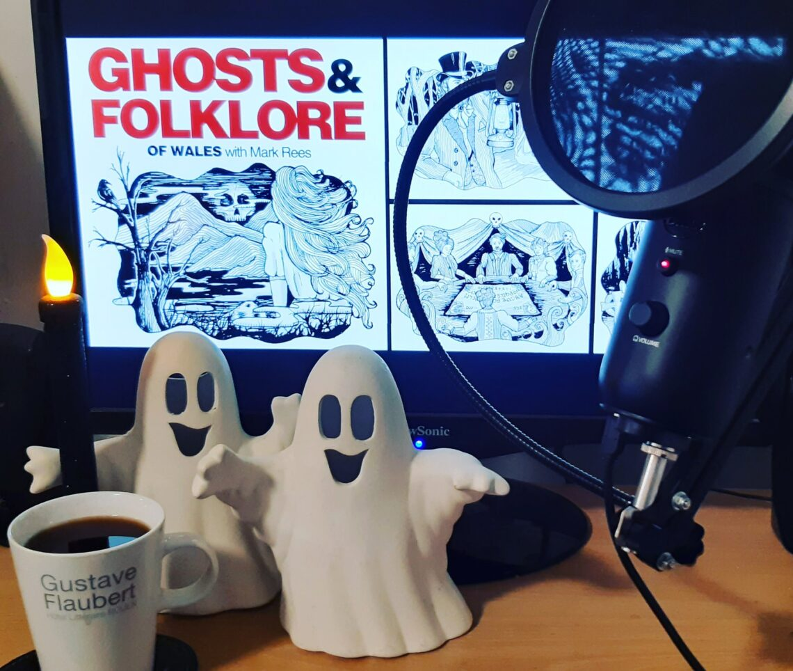 "Ghosts & Folklore of Wales with Mark Rees podcast - the ""most haunted"" podcast from Wales to the world!"