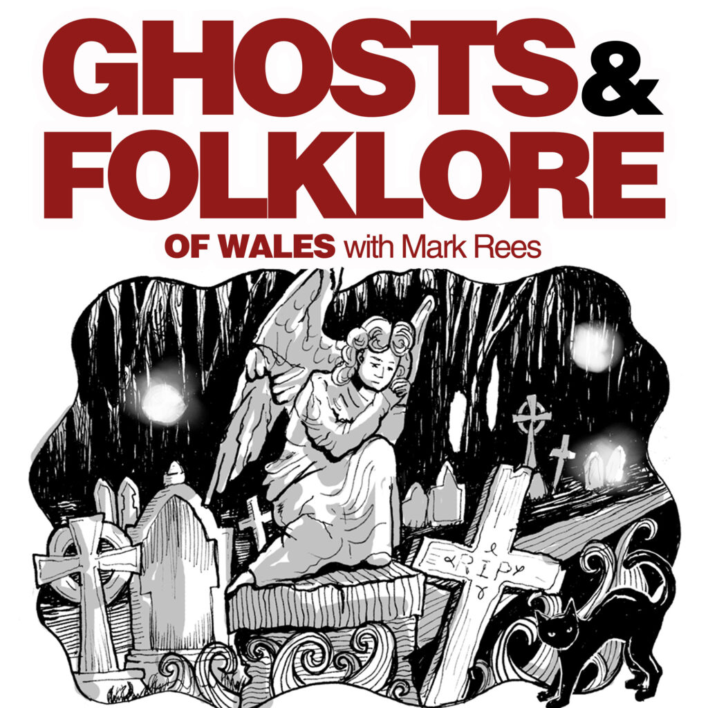 Corpse Candles in a haunted Welsh cemetery - Ghosts & Folklore of Wales with Mark Rees podcast