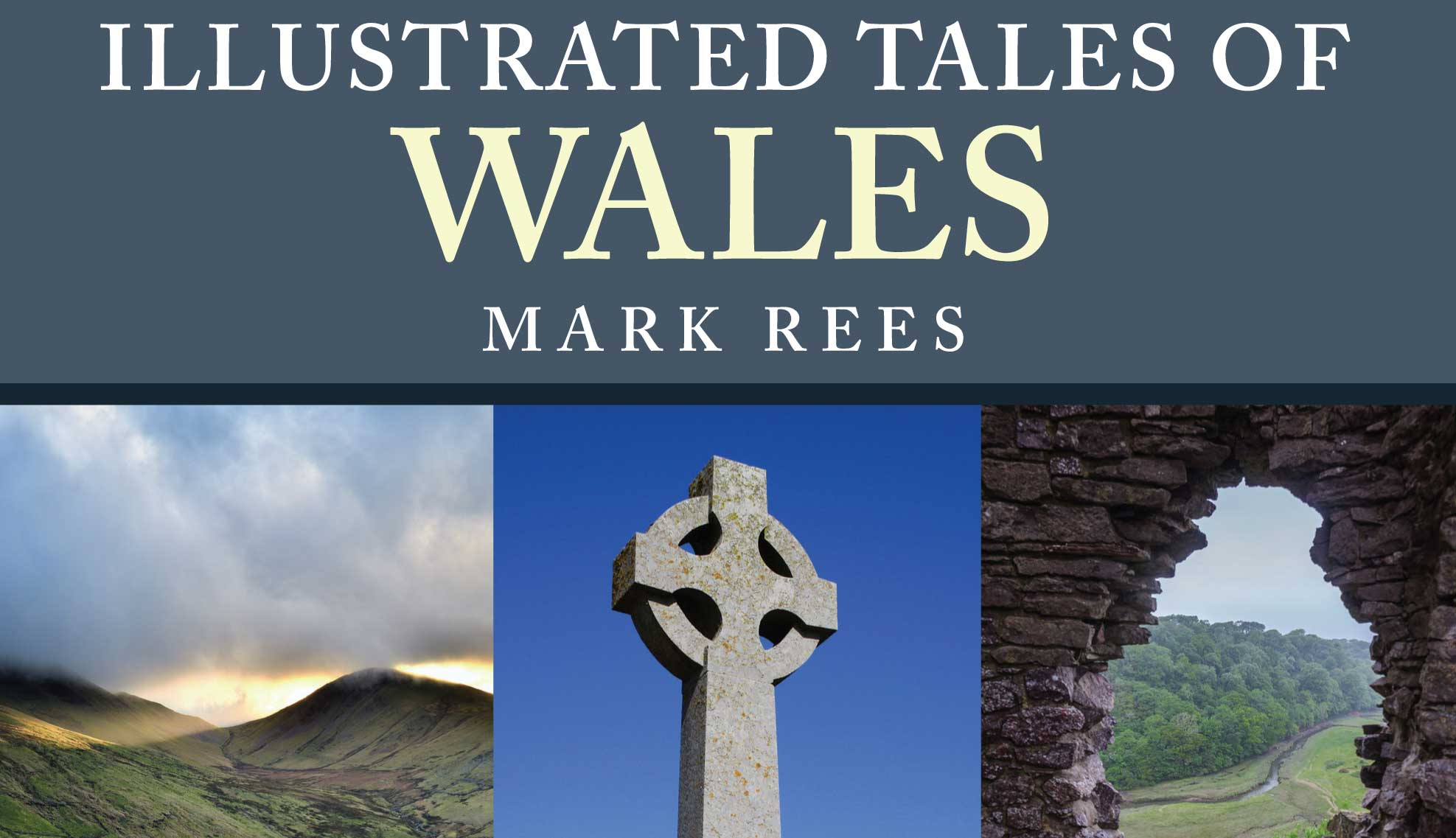 Illustrated Tales of Wales, a new book of Welsh folklore, myths and legends from Mark Rees