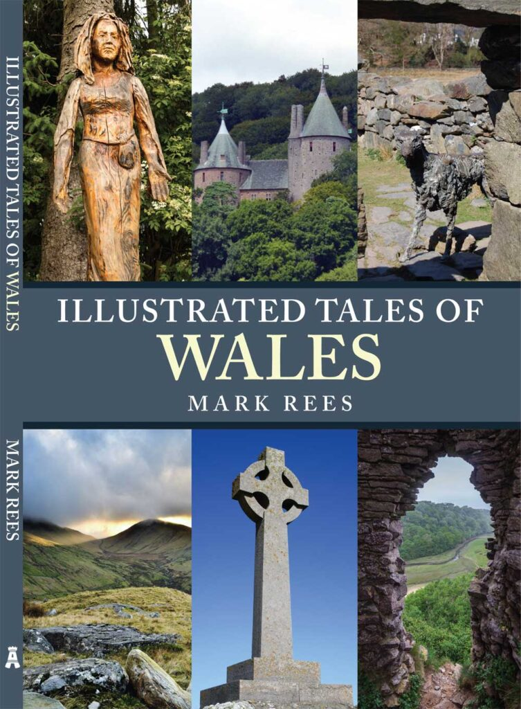 Illustrated Tales of Wales by Mark Rees - a book of Welsh folklore, myths and legends