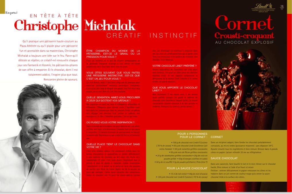 Interview avec Christophe Michalak du journaliste copywriter Cecile Maslakian pour la magazine de marque Lindt Photo de Christophe Michelak et photo du cournet crousti-croquant au chocolat explosif