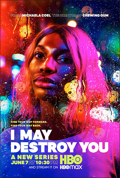 I May Destroy You - Key Art - HBO/BBC