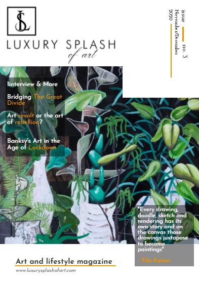 Luxury Splash Of Art – November/December 2020 Issue 3
