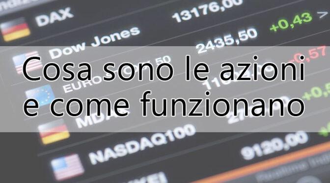 www.copytradingitalia.com - cosa-sono-le-azioni-e-come-funzionano