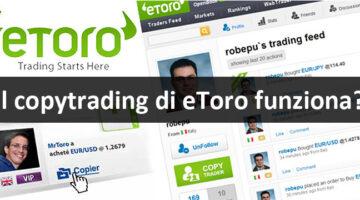 Il copytrading eToro funziona?
