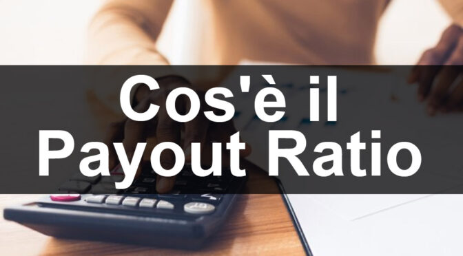 www.copytradingitalia.com - cosa è il payout ratio