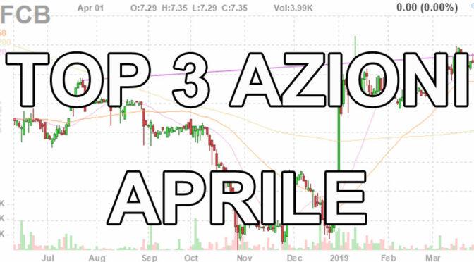 www.copytradingitalia.com - top 3 azioni aprile