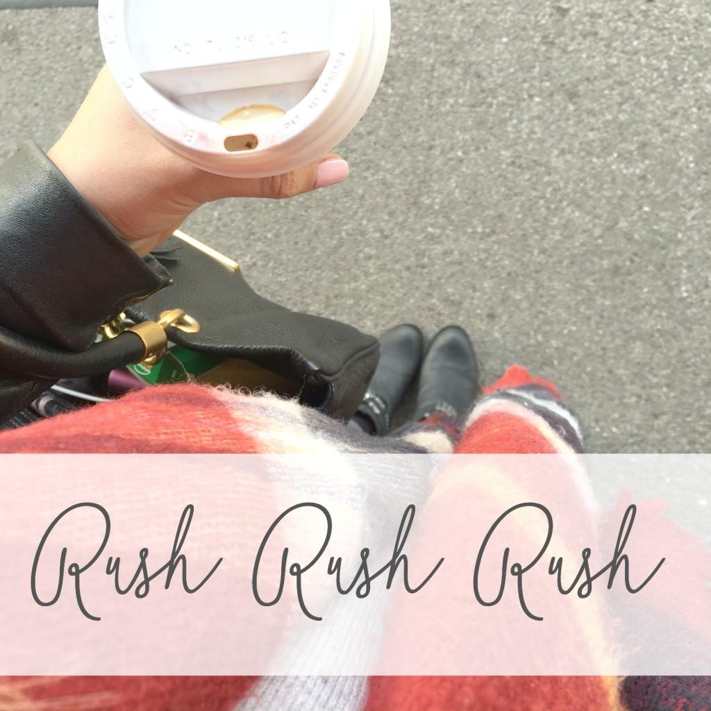 rushrushrush