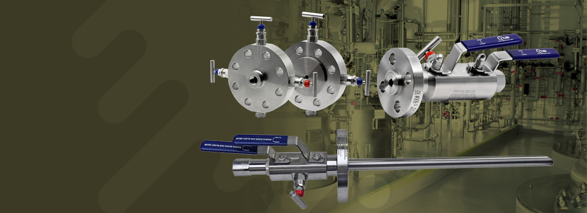 YDB LLP valves products: Double Block & Bleed ( DBB) Valves & Monoflange Valves