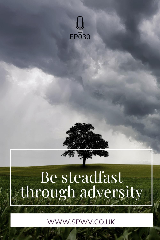 consistency through adversity