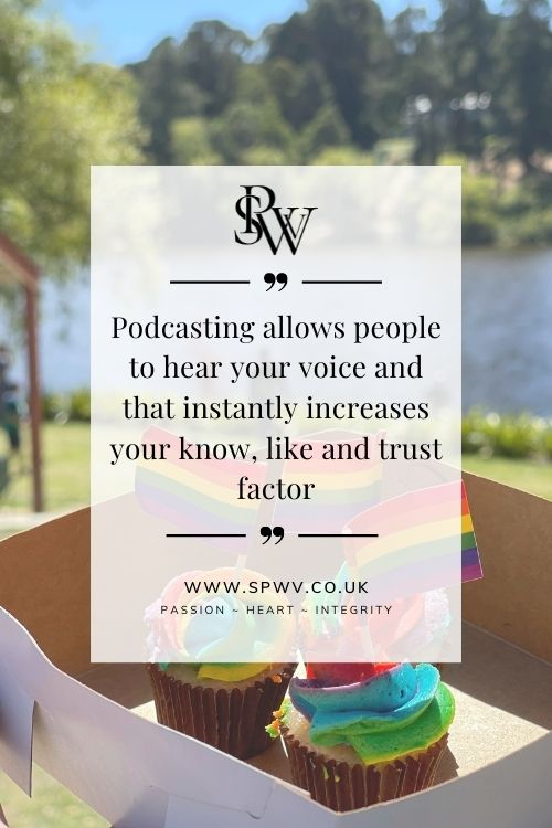 Podcasting to increase your know like and trust factor