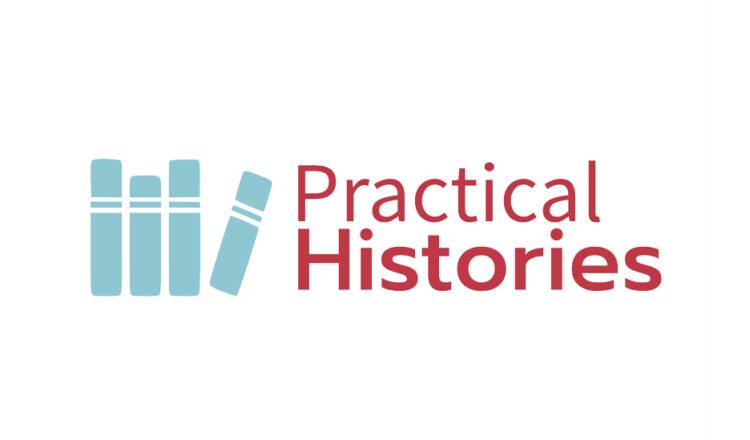 Practical Histories