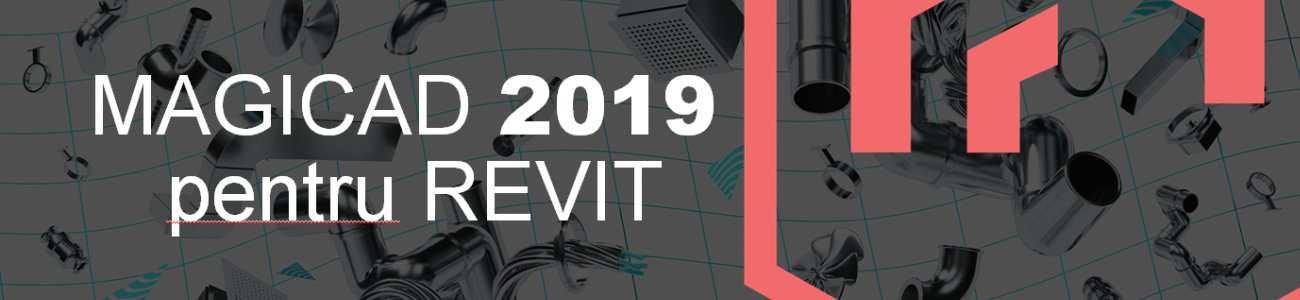 MagiCAD 2019 pentru Revit
