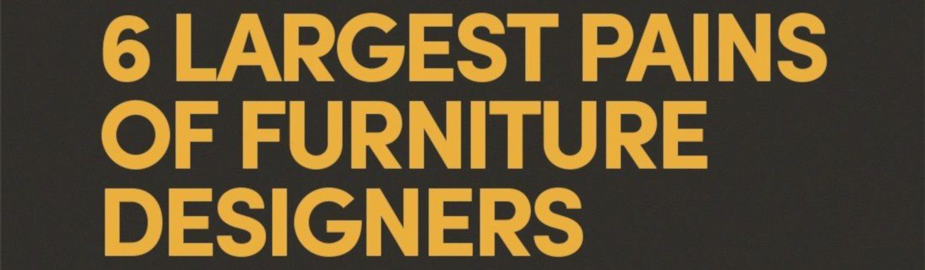 6 largest pains of furniture