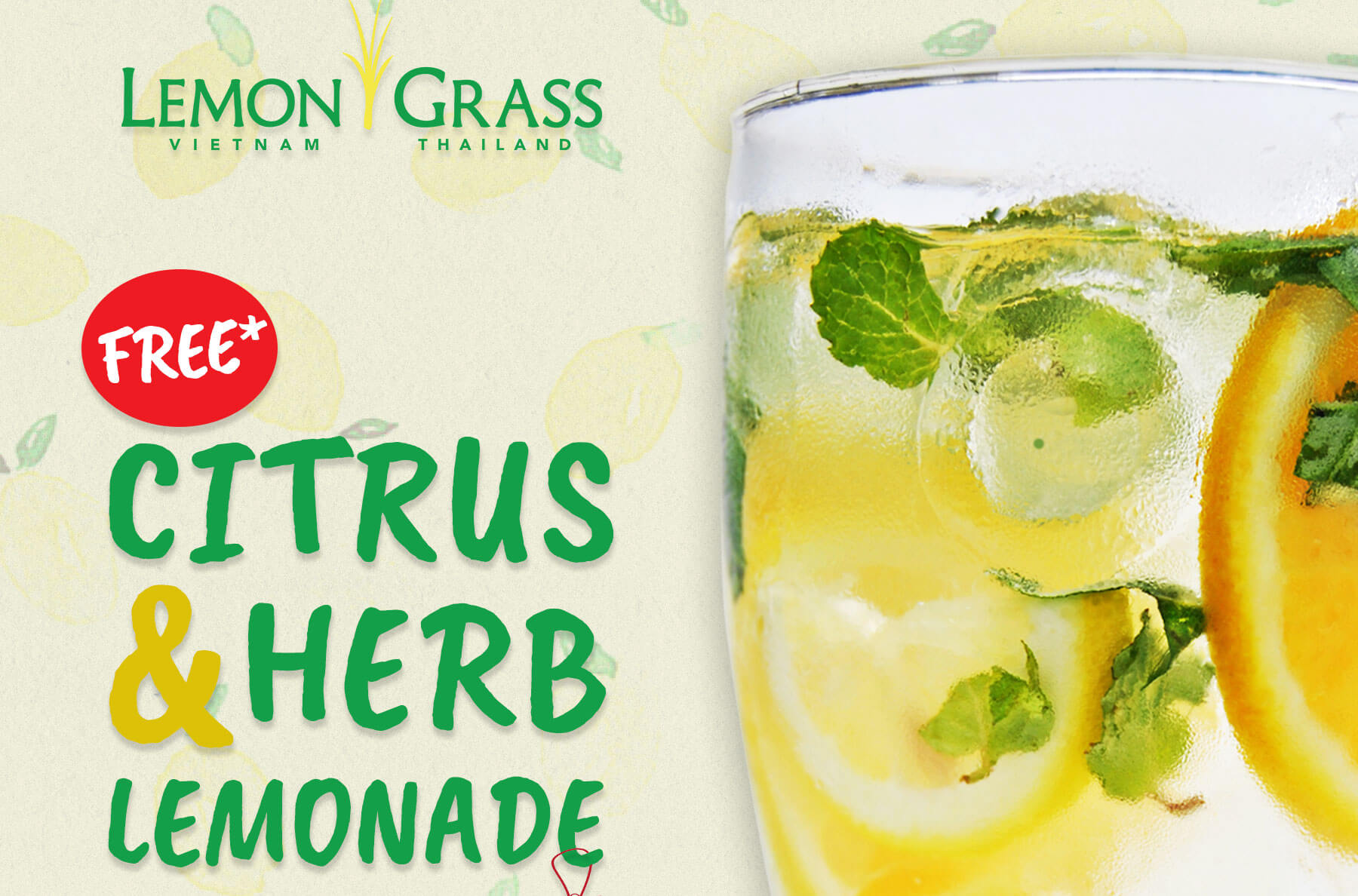 Lemon Grass offers free glass of Citrus Herb Lemonade with P500 single receipt purchase