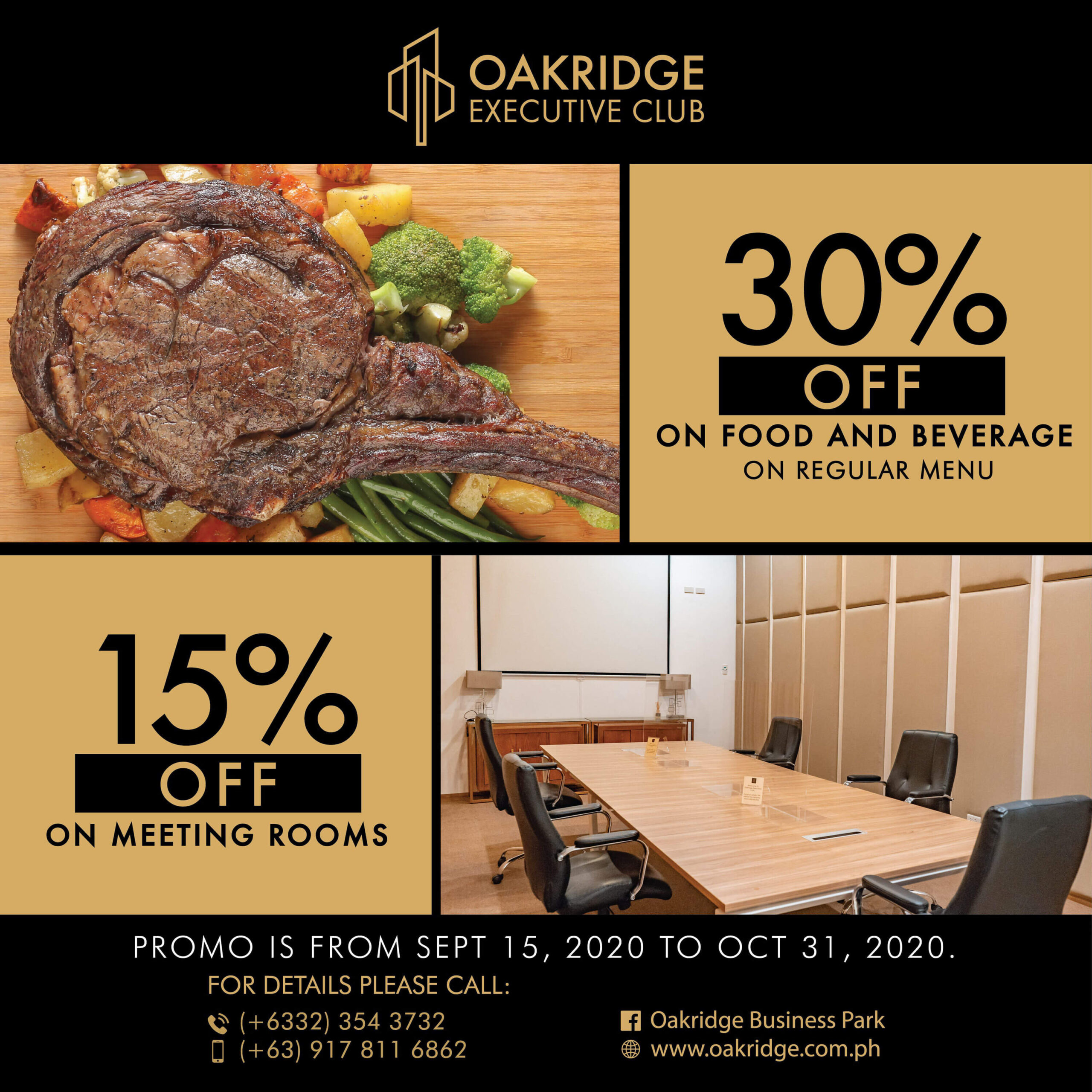 Oakridge Executive Club offers 30% discount on food, beverage; 15% off on meeting rooms